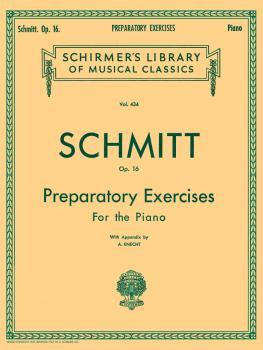 Schmitt - Preparatory Exercises, Op. 16 (Piano Technique) (HL-50254930)