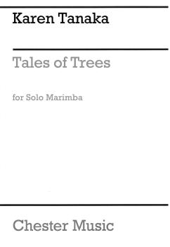 Tales of Trees (Solo Marimba) (HL-00267547)