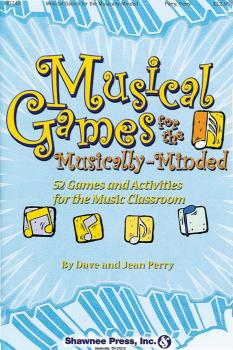 Musical Games for the Musically-Minded: Over 52 Games and Activities f (HL-35014745)