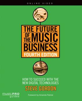 The Future of the Music Business: How to Succeed with New Digital Tech (HL-00123126)