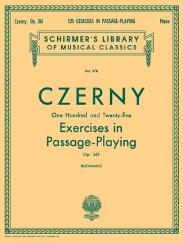 125 Exercises in Passage Playing, Op. 261: Schirmer Library of Classic (HL-50254600)