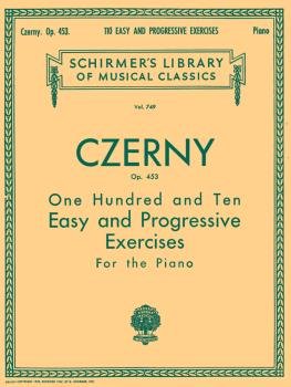 110 Easy and Progressive Exercises, Op. 453: Schirmer Library of Class (HL-50256150)