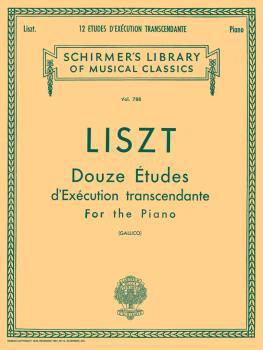 12 Études d'exécution transcendante (Schirmer Library of Classics Volu (HL-50256350)