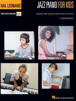 Hal Leonard Jazz Piano for Kids: A Beginner's Guide with Step-by-Step  (HL-00319674)
