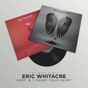 Eric Whitacre: Hurt & I Carry Your Heart: Double A-Side 10-Inch Vinyl (HL-00298649)