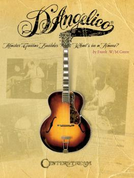 D'Angelico, Master Guitar Builder (What's in a Name?) (HL-00000202)